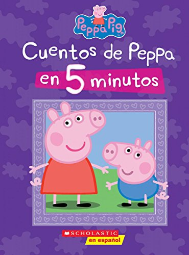 - Peppa Pig: Cuentos de Peppa en 5 minutos (5-minutes Peppa Stories) (Cerdita Peppa) (Spanish Edition)