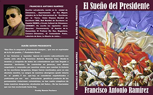 Descargar Libro El Sueño Del Presidente Rivelino Araniva Cruz