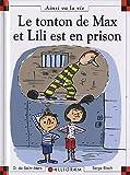"""Afficher """"Max et Lili n° 95 Le Tonton de Max et Lili est en prison"""""""