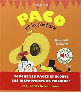 vignette de 'Paco et la fanfare (Magali Le Huche)'