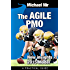 Project management: The Agile PMO: New insights model 2015 (Agile Business Leadership)