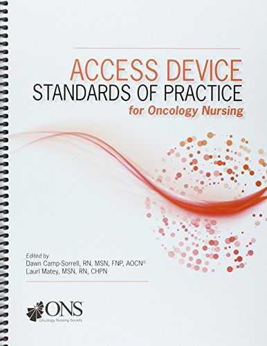 Access Device Standards Of Practice For Oncology Nursing