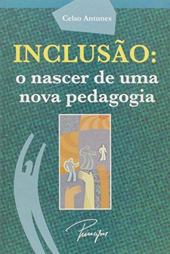 Inclusão. O Nascer de Uma Nova Pedagogia - Caixa (+ DVD)