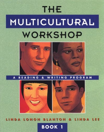 The Multicultural Workshop:  A Reading & Writing Program, Book 1 (Multicultural Workshop)