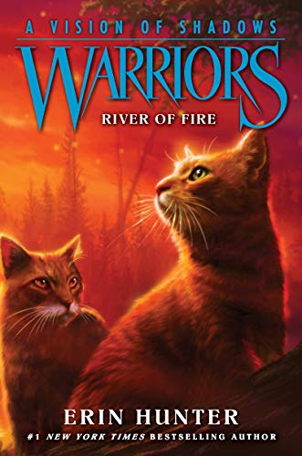 (Warriors: A Vision of Shadows #5: River of Fire)