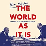 by Ben Rhodes (Author, Narrator), Mark Deakins (Narrator), Random House Audio (Publisher) (30)  Buy new: $35.00$30.63