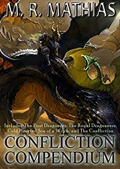 Confliction Compendium - The First Dragoneer Saga Trilogy: 2016 Modernized Format Edition (Dragoneer Saga Boxed Set) by [Mathias, M. R.]