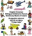 English-Croatian Bilingual Children's Picture Dictionary Book of Colors (FreeBilingualBooks.com) (English and Croatian Edition)