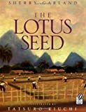 The Lotus Seed, Sherry Garland, 0152014837