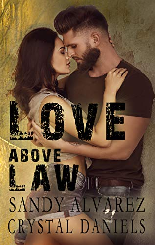 Love Above Law - Leather Above