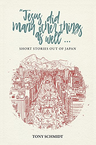 Jesus Did Many Other Things as Well...: Short Stories Out of Japan ()