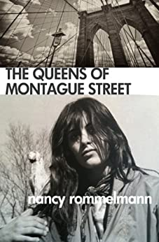 The Queens of Montague Street by [Rommelmann, Nancy]