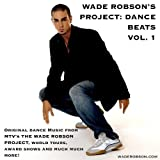 Wade Robson's Project: Dance Beats Vol. 1