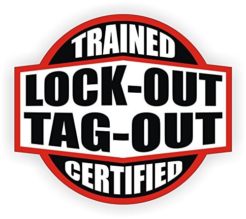 Lock Out Tag Out Trained & Certified Hard Hat Sticker / Helmet Decal Label Lunch Tool Box
