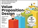 img - for Value Proposition Design: How to Create Products and Services Customers Want (Strategyzer) book / textbook / text book