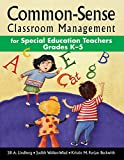 img - for Common-Sense Classroom Management for Special Education Teachers Grades K?5 book / textbook / text book