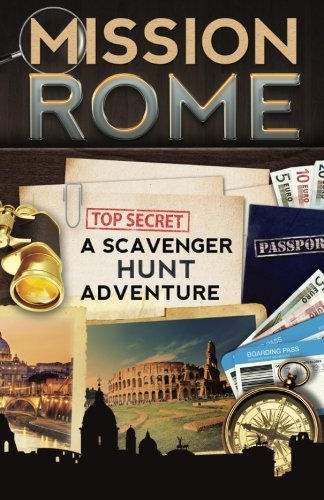 Guide Scavengers - Mission Rome: A Scavenger Hunt Adventure (Travel Guide For Kids)