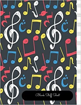 Book Blank Staff Sheet: Empty Staff, 10 Stave Manuscript Sheets Notation Paper For Composing For Musicians, Teachers, Students, Songwriting. Book Notebook Journal 100 Pages 8.5x40