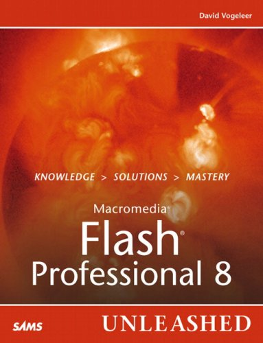 Macromedia Flash Professional 8 Unleashed by Sams Publishing