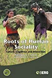 Roots of Human Sociality: Culture, Cognition and Interaction (Wenner-Gren International Symposium)