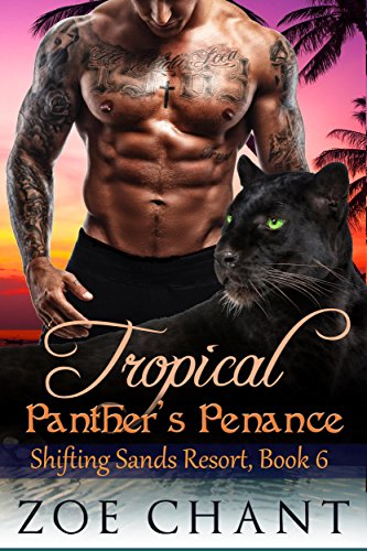 - Tropical Panther's Penance (Shifting Sands Resort Book 6)
