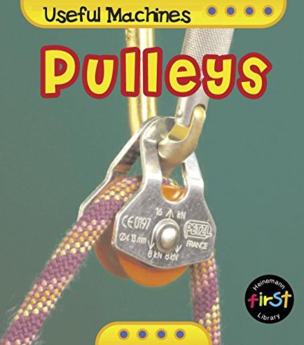 Pulleys (Useful Machines)