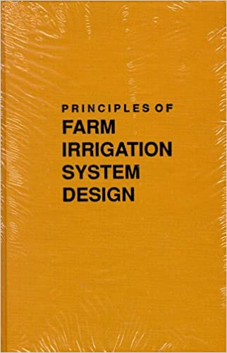 Principles of Farm Irrigation System Design