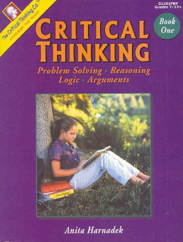 Critical Thinking Book One (Grades 7-12) PDF