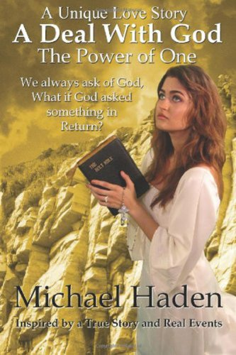 A Deal With God: The Power of One: A Christian Romance by [Haden, Michael]
