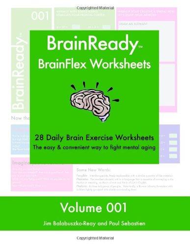 BrainReady - BrainFlex Worksheets, Volume 1: Paul Sebastien, Jim ...