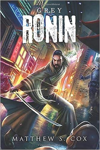Grey Ronin (The Awakened): Amazon.es: Matthew S. Cox: Libros ...