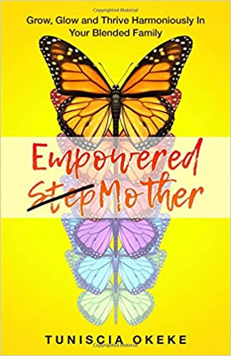 The EMPOWERED STEPMOTHER by Tuniscia Okeke travel product recommended by Tuniscia Okeke on Lifney.