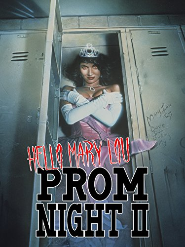 Prom Night 2: Hello Mary Lou (Seduction At Its Best)