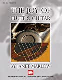 The Joy of Flute and Guitar, Janet Marlow, 078664687X