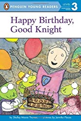 Happy Birthday, Good Knight (Penguin Young Readers, L3)