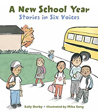 A New School Year: Stories in Six Voices - Kindle edition by Derby ...