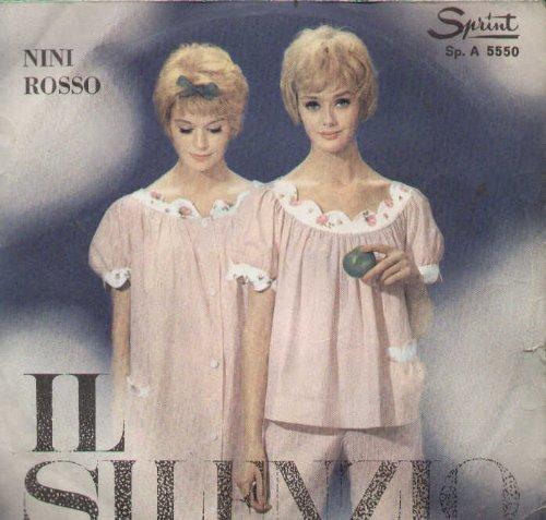 """Price comparison product image Nini Rosso: Il Silenzio / Via Caracciolo 7"""" 45 VG++ Italy Sprint Sp. A 5550"""