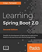 Learning Spring Boot 2.0, 2nd Edition Front Cover