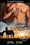 His Undercover Lover (Massey, TX Book 6)