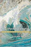 Race in Translation, Robert Stam and Ella Shohat, 0814798381