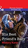 His Best Friend's Baby by Mallory Kane front cover