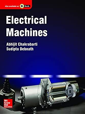 electrical machines ebook Electrical machines, 4e - kindle edition by s k bhattacharya download it once and read it on your kindle device, pc, phones or tablets use features like bookmarks, note taking and highlighting while reading electrical machines, 4e.