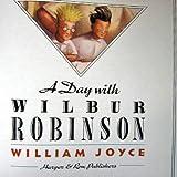 A Day with Wilbur Robinson, William Joyce, 0060229675