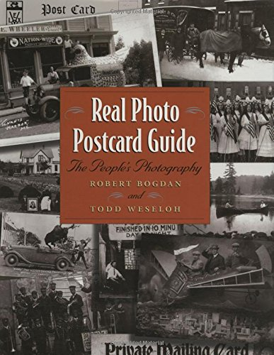 Real Photo Postcard Guide: The People's Photography (Art Real Photo)