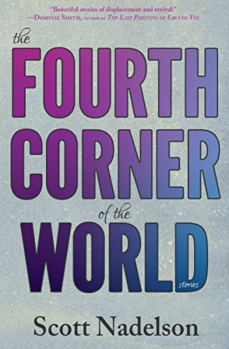 The Fourth Corner of the World by [Nadelson, Scott]