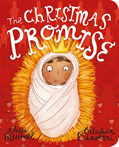 The Christmas Promise Board Book (Tales That Tell the Truth) (Truths Christmas)