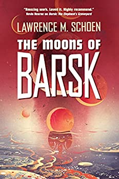 The Moons of Barsk Kindle Edition by Lawrence M. Schoen  (Author)