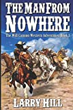 The Man From Nowhere: A Western Adventure From The Author of