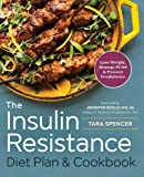 img - for The Insulin Resistance Diet Plan & Cookbook: Lose Weight, Manage PCOS, and Prevent Prediabetes book / textbook / text book