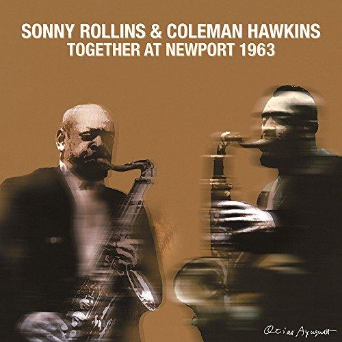 ソニー・ロリンズ&コールマン・ホーキンス / トゥゲザー・アット・ニューポート・1963